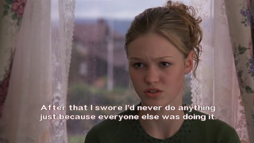Movies Love Quotes 10 Things I Hate About You: How To Be A Heroine